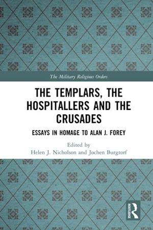 Templars, the Hospitallers and the Crusades
