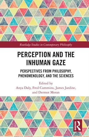 Perception and the Inhuman Gaze