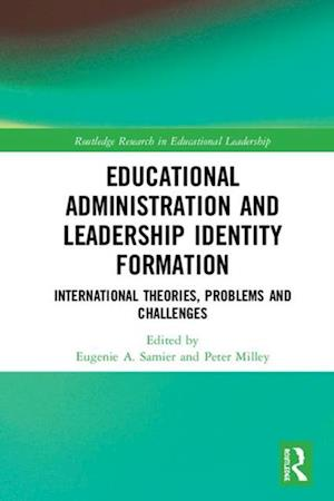 Educational Administration and Leadership Identity Formation