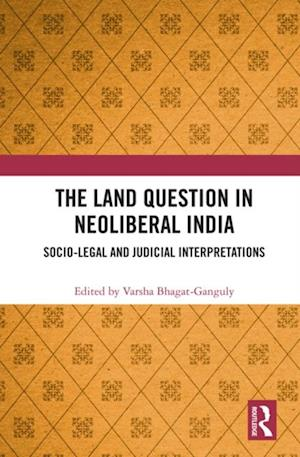Land Question in Neoliberal India