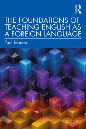 Foundations of Teaching English as a Foreign Language