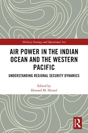 Air Power in the Indian Ocean and the Western Pacific