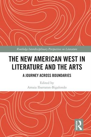 New American West in Literature and the Arts