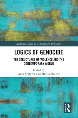 Logics of Genocide
