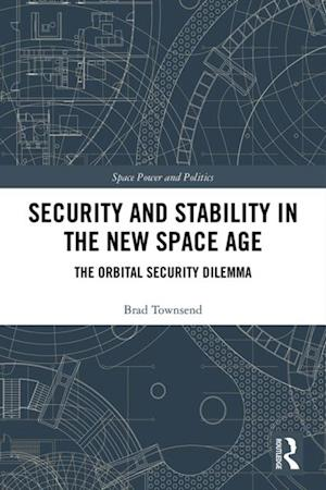 Security and Stability in the New Space Age