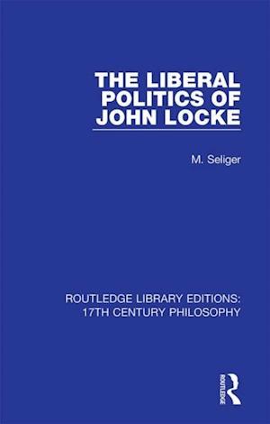 Liberal Politics of John Locke