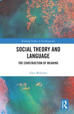 Social Theory and Language