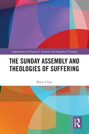 Sunday Assembly and Theologies of Suffering