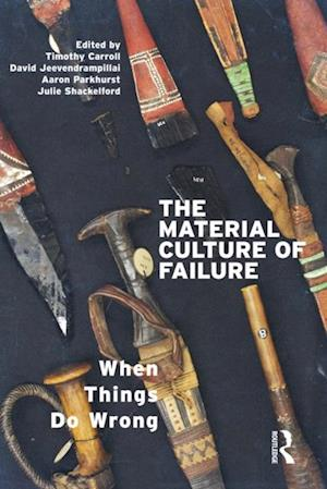 Material Culture of Failure