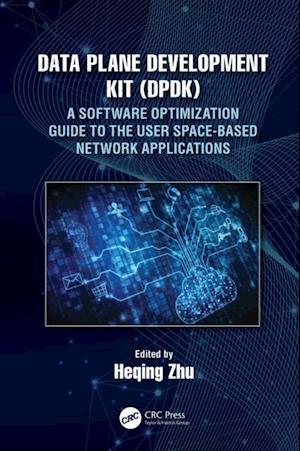 Data Plane Development Kit (DPDK)