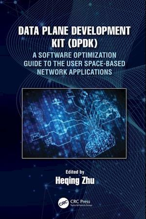 Data Plane Development Kit (DPDK)
