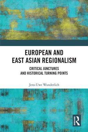 European and East Asian Regionalism