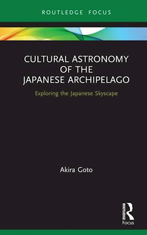 Cultural Astronomy of the Japanese Archipelago