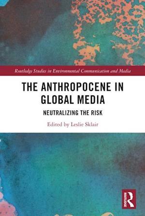 Anthropocene in Global Media