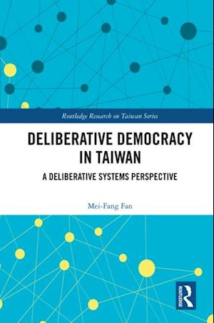 Deliberative Democracy in Taiwan
