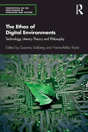 Ethos of Digital Environments