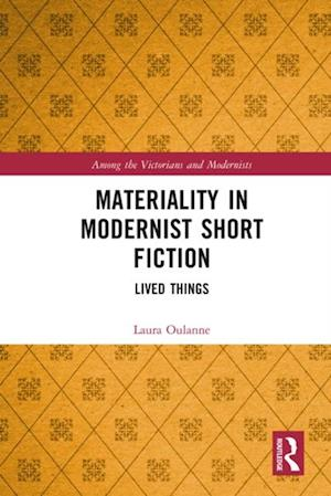 Materiality in Modernist Short Fiction