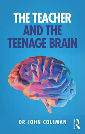 Teacher and the Teenage Brain