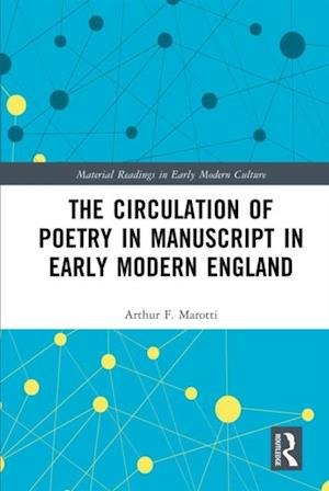 Circulation of Poetry in Manuscript in Early Modern England
