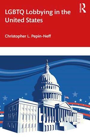 LGBTQ Lobbying in the United States