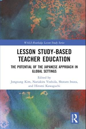 Lesson Study-based Teacher Education