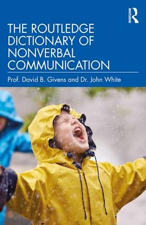 Routledge Dictionary of Nonverbal Communication