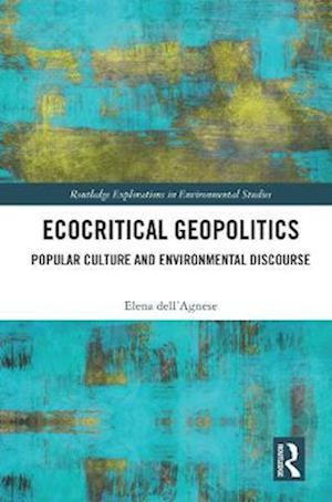 Ecocritical Geopolitics