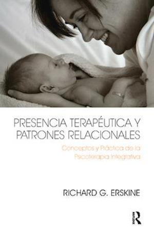 Presencia Terapeutica y Patrones Relacionales