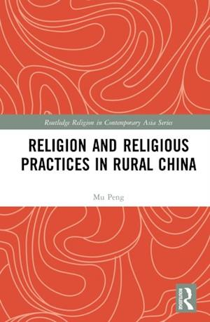 Religion and Religious Practices in Rural China