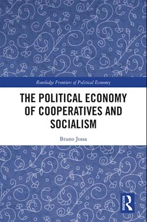 Political Economy of Cooperatives and Socialism