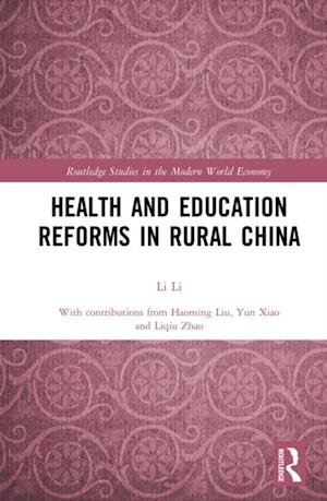 Health and Education Reforms in Rural China