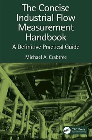 Concise Industrial Flow Measurement Handbook
