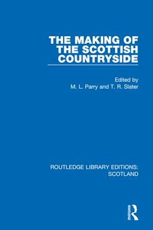The Making of the Scottish Countryside