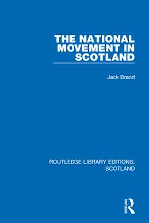 The National Movement in Scotland