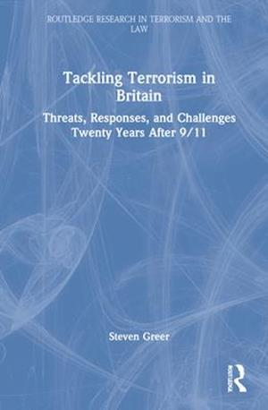 Tackling Terrorism in Britain