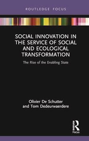 Social Innovation in the Service of Social and Ecological Transformation