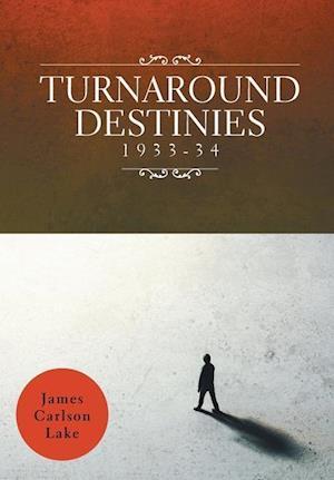 Turnaround Destinies 1933-34