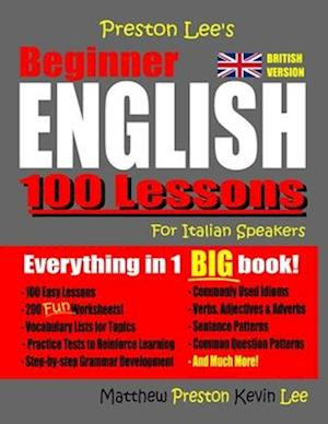 Preston Lee's Beginner English 100 Lessons For Italian Speakers (British)