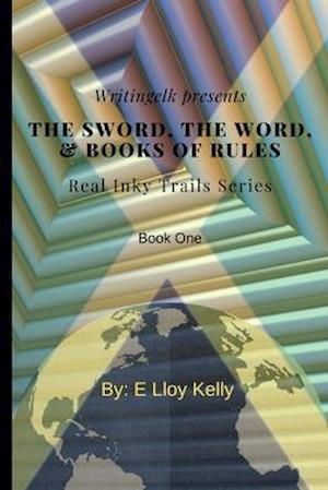 The Sword, the Word, and Books of Rules