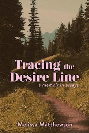 Tracing the Desire Line