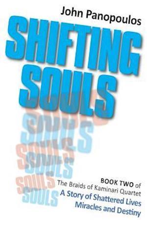Shifting Souls