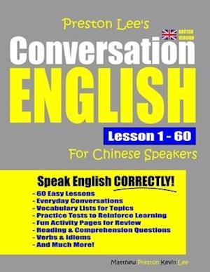 Preston Lee's Conversation English For Chinese Speakers Lesson 1 - 60 (British Version)