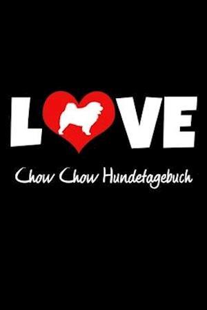 Love Chow Chow Hundetagebuch