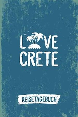 Love Crete Reisetagebuch