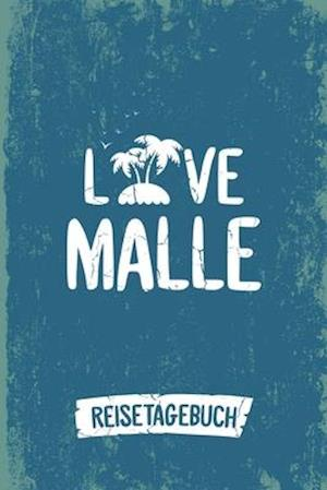 Love Malle Reisetagebuch