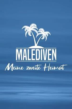 Malediven - Meine zweite Heimat