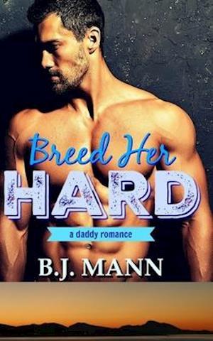Breed Her Hard