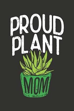 Proud Plant Mom