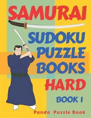 Samurai Sudoku Puzzle Books - Hard - Book 1 : Sudoku Variations Puzzle Books - Brain Games For Adults