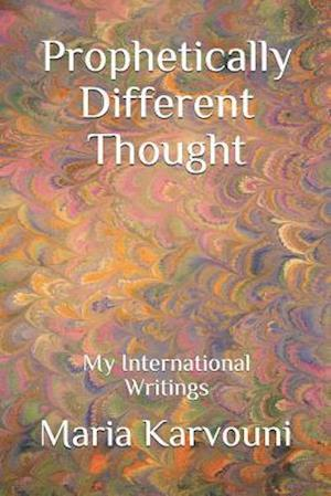 Prophetically Different Thought